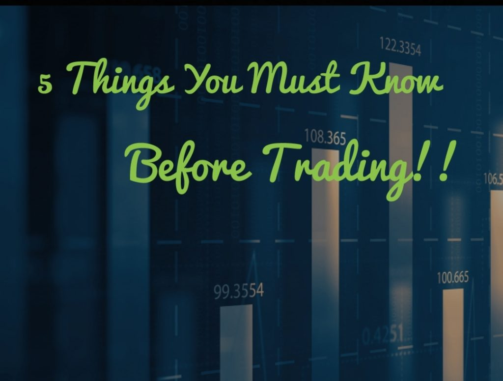 5 Things You Must Know Before Investing